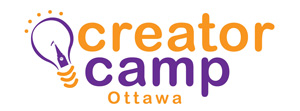 CreatorCamp Ottawa: a huge success (behind the scenes part 4)
